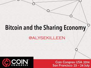 Bitcoin and the Sharing Economy